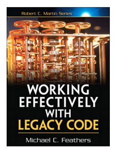 Michael C. Feathers - Working with legacy code - Refactoring